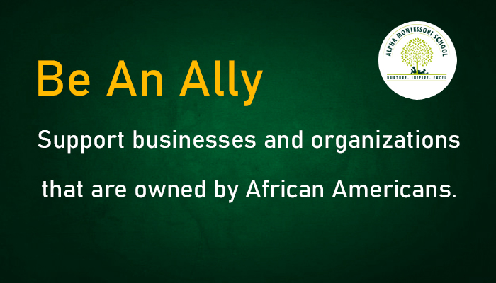 Be an Ally - Supporting African Americans - Montessori school frisco | Alpha Montessori