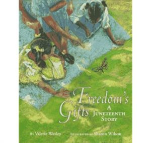 Freedom Gifts - A Juneteenth Story