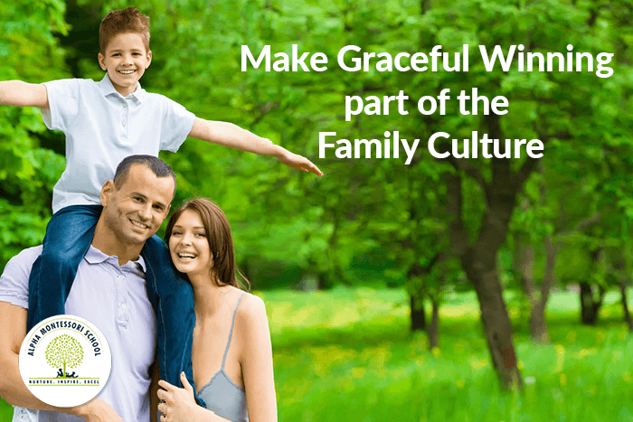 Make-graceful-winning-part-of-the-family-culture
